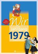 Wir vom Jahrgang 1979 - Kindheit und Jugend
