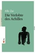 Die Verlobte des Achilles