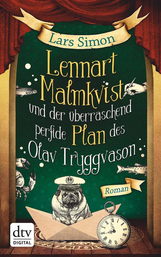 Lennart Malmkvist und der überraschend perfide Plan des Olav Tryggvason als eBook