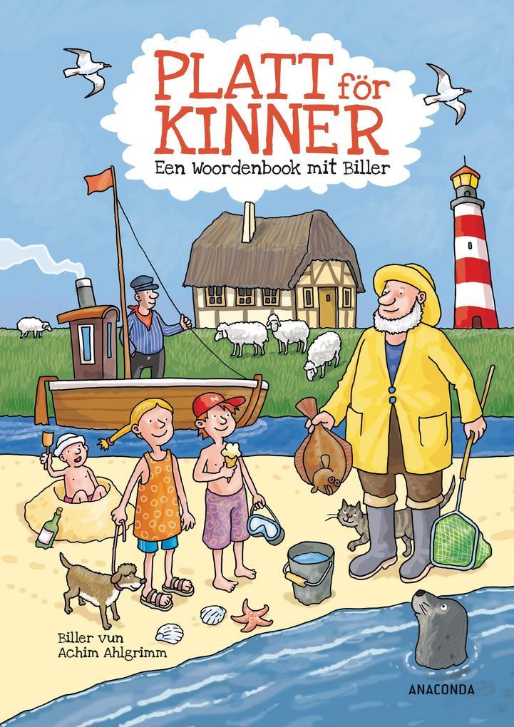 Platt för Kinner - Een Wöörbook mit Biller als Buch