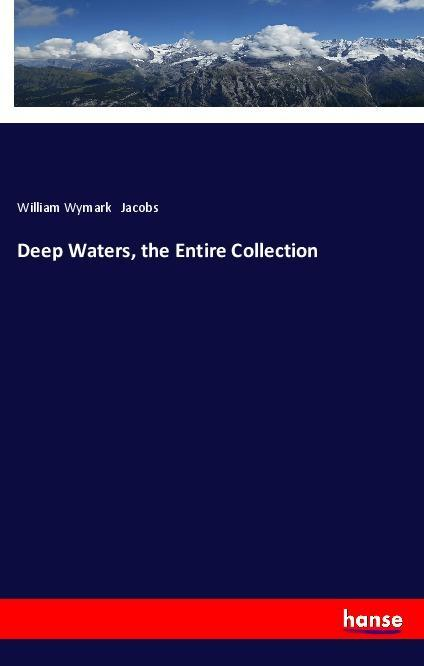 Deep Waters, the Entire Collection als Buch (kartoniert)