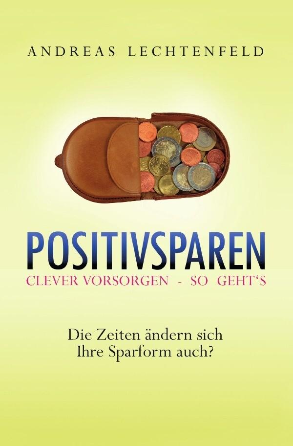 Positivsparen trotz Nullzinsphase - Beratung kommt von Rat. Nicht von Raten! als Buch (kartoniert)