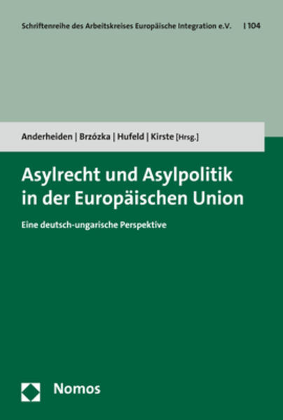 Asylrecht und Asylpolitik in der Europäischen Union als Buch (kartoniert)