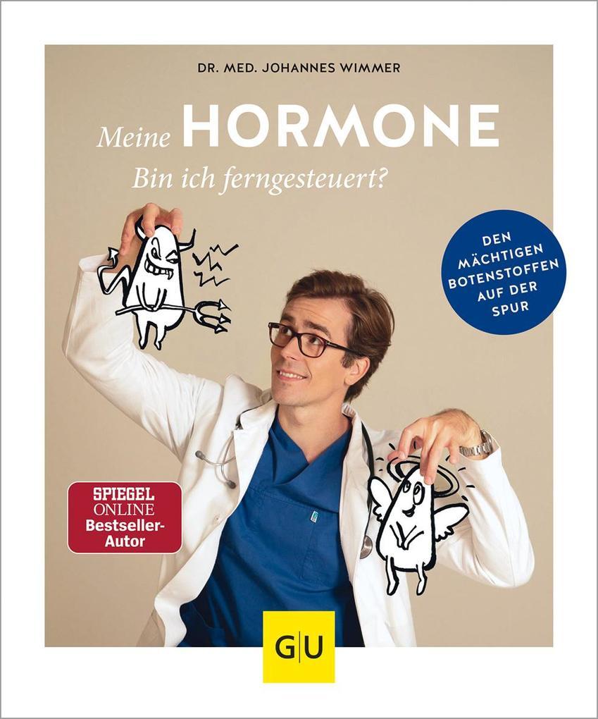 Meine Hormone - Bin ich ferngesteuert? als Mängelexemplar