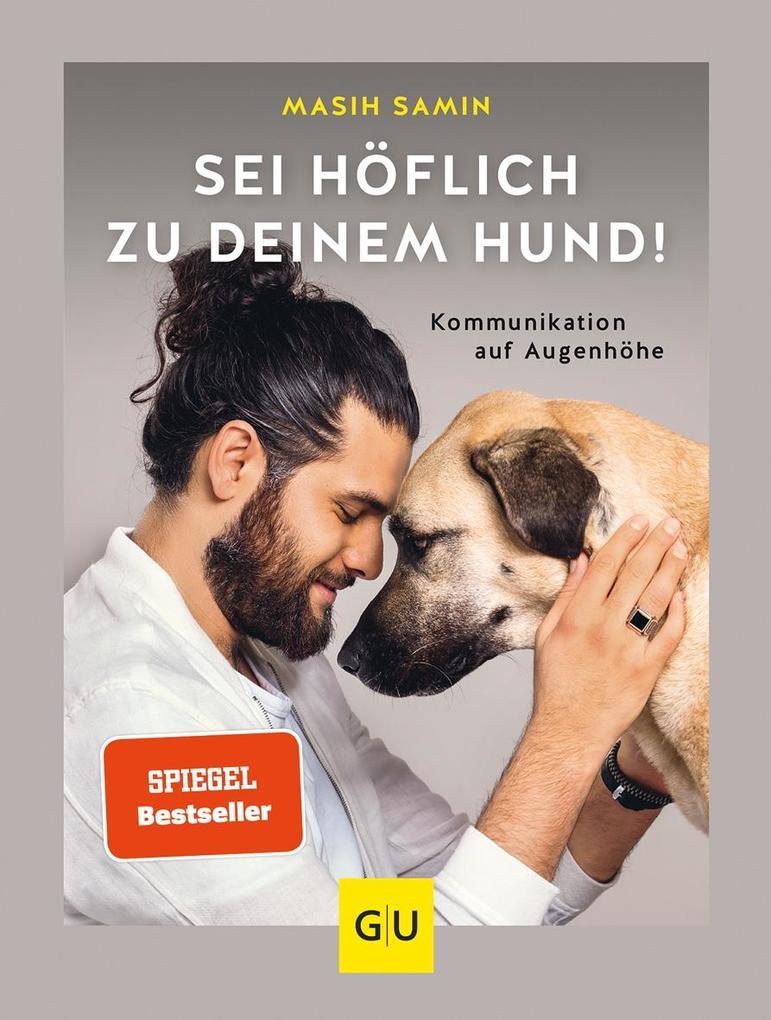Sei höflich zu deinem Hund! als Buch