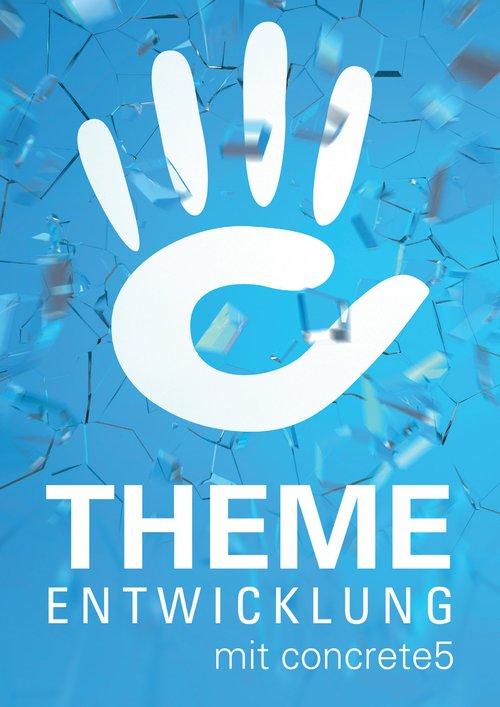 Theme-Entwicklung mit concrete5 als eBook epub