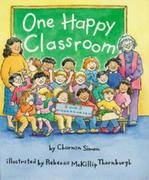 One Happy Classroom (A Rookie Reader)