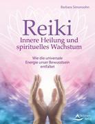 Reiki - Innere Heilung und spirituelles Wachstum