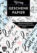 Das Geschenkpapier-Set - Hooray: Verpackungsideen und 10 Bogen im Handlettering Design