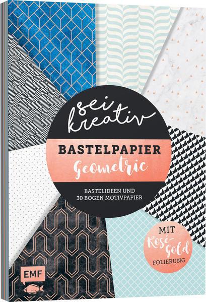 Sei kreativ! - Bastelpapier Geometric als Buch (kartoniert)