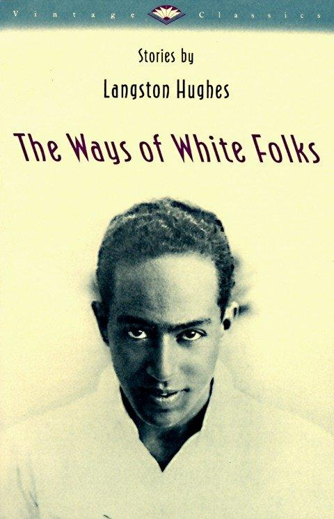 The Ways of White Folks als Taschenbuch