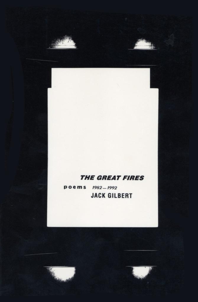 The Great Fires: Poems, 1982-1992 als Taschenbuch