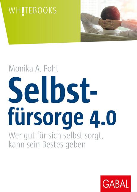 Selbstfürsorge 4.0 als Buch (gebunden)