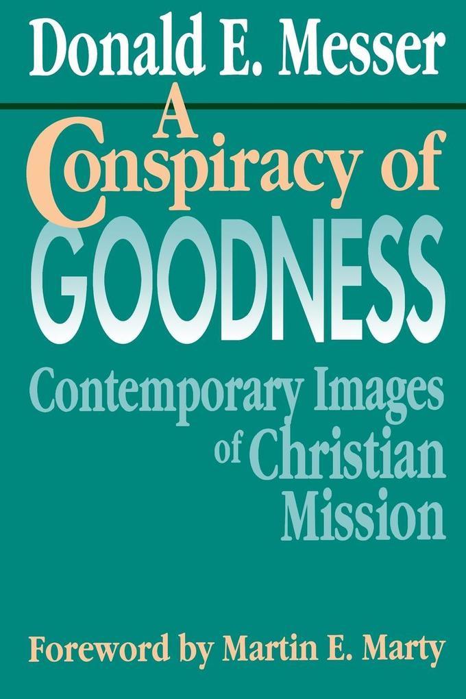 A Conspiracy of Goodness als Taschenbuch
