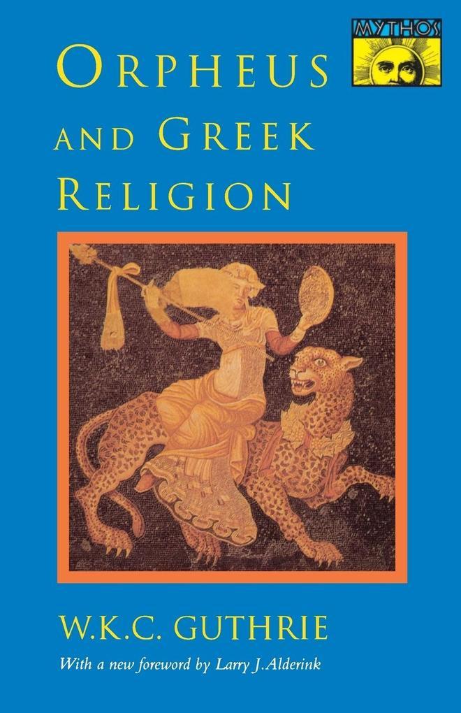 Orpheus and Greek Religion als Taschenbuch