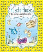 Kuschelflosse - Die mächtig magische Glitzerbohne - Band 4