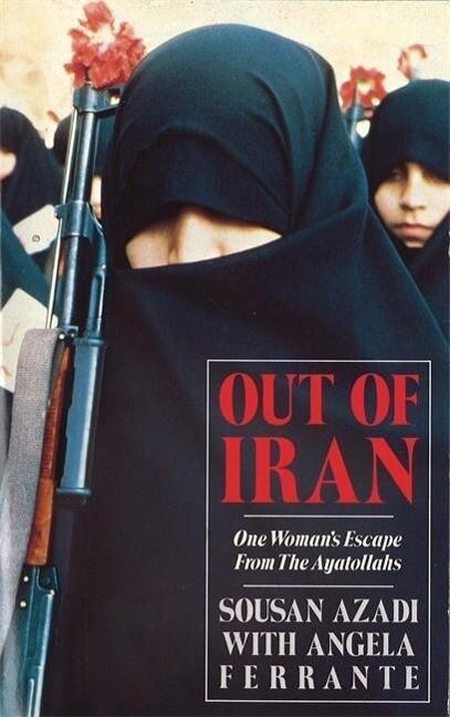 Out Of Iran als Buch (gebunden)