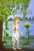 Annegret und der Zaubersee