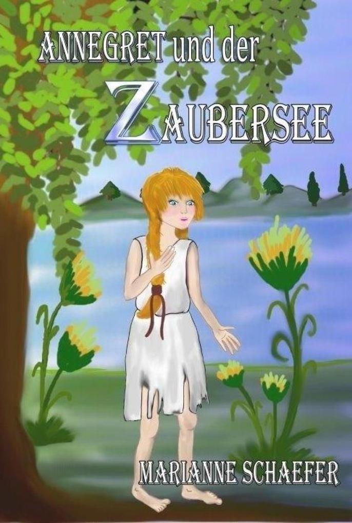 Annegret und der Zaubersee als eBook epub