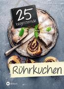 25 begeisternde Rührkuchen