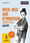 Mein Weg ans Gymnasium - Deutsch 4. Klasse - Bayern