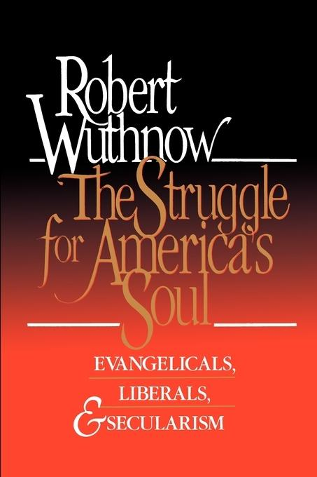 The Struggle for America's Soul als Taschenbuch