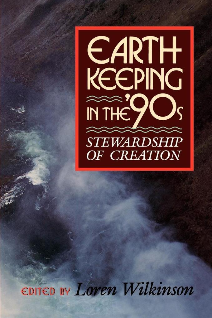 Earthkeeping in the Nineties als Taschenbuch