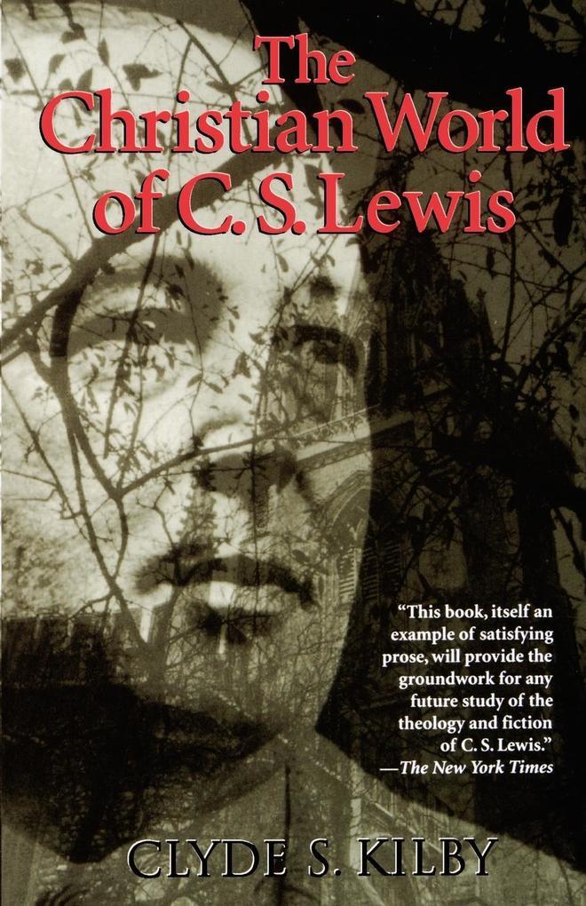 The Christian World of C.S. Lewis, als Taschenbuch