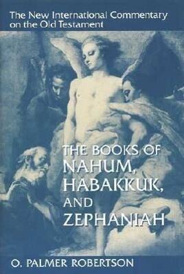 The Books of Nahum, Habakkuk, and Zephaniah als Buch (gebunden)