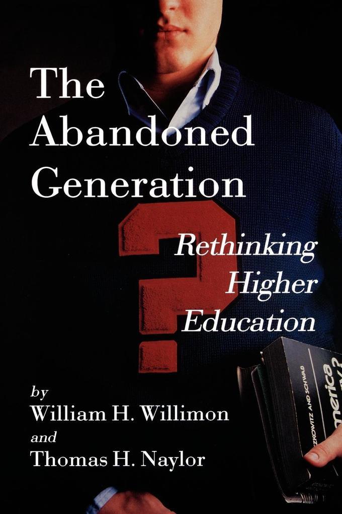 The Abandoned Generation als Taschenbuch