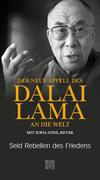 Der neue Appell des Dalai Lama an die Welt