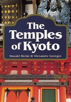 The Temples of Kyoto Temples of Kyoto als Buch (gebunden)