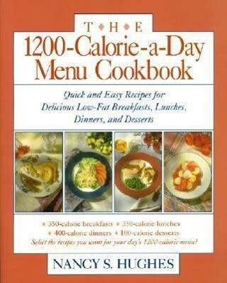 The 1200-Calorie-a-Day Menu Cookbook als Taschenbuch