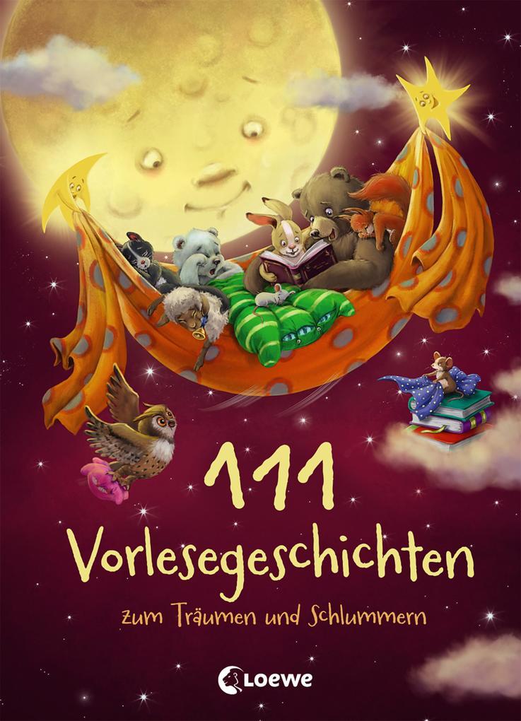 111 Vorlesegeschichten zum Träumen und Schlummern als Buch (gebunden)