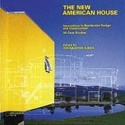 The New American House: Innovations in Residential Design and Construction als Taschenbuch