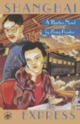 Shanghai Express: A Thirties Novel