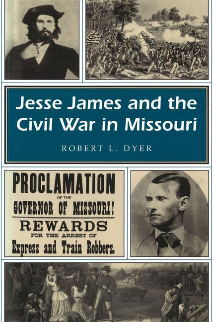 Jesse James and the Civil War in Missouri als Taschenbuch