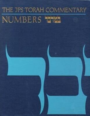 The JPS Torah Commentary: Numbers als Buch (gebunden)