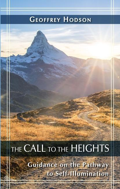 Call to the Heights: Guidance on the Pathway to Self-Illumination als Taschenbuch