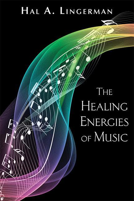 The Healing Energies of Music, New Edition als Taschenbuch
