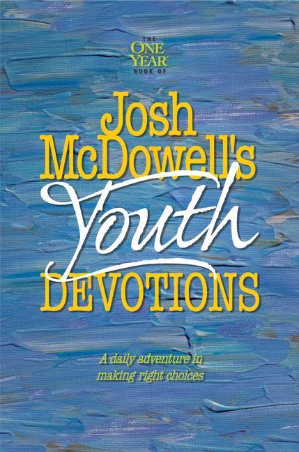 The One Year Josh McDowell's Youth Devotions als Taschenbuch