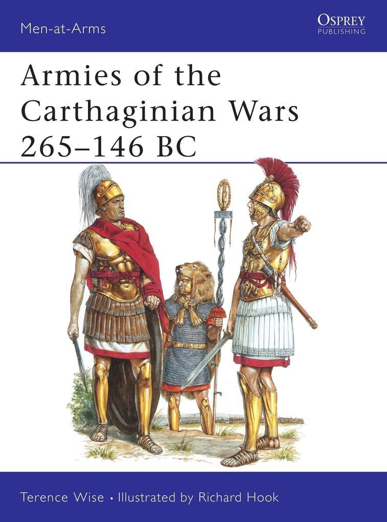 Armies of the Carthaginian Wars, 265-146 B.C. als Taschenbuch