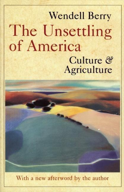 The Unsettling of America als Taschenbuch
