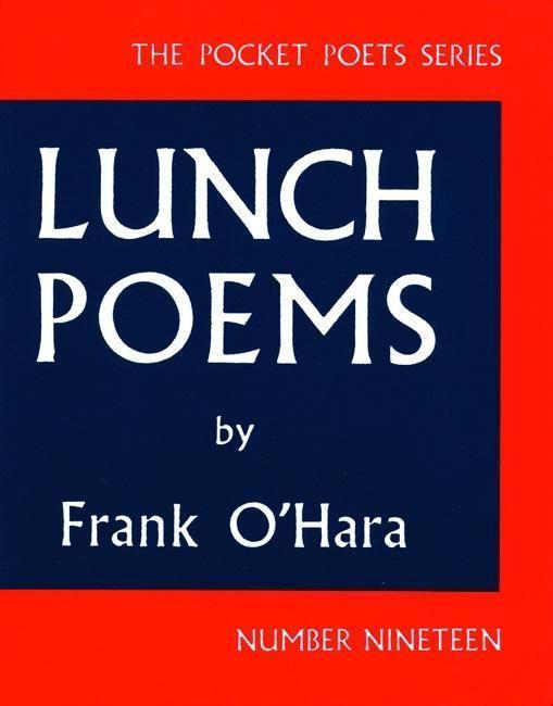 Lunch Poems als Taschenbuch