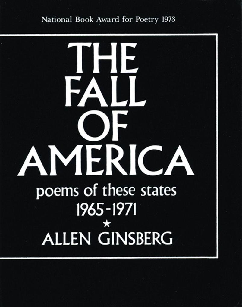 The Fall of America: Poems of These States 1965-1971 als Taschenbuch