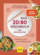 Das 20:80-Kochbuch für Berufstätige