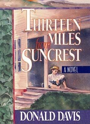 Thirteen Miles from Suncrest als Buch (gebunden)