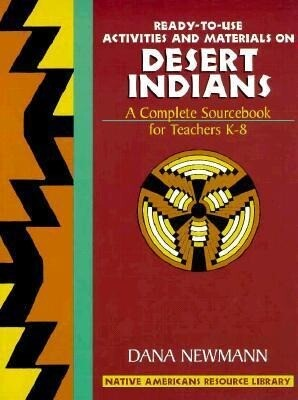 Ready-to-Use Activities and Materials on DESERT INDIANS (Unit 1 of Native Americans Resource Library als Buch (gebunden)