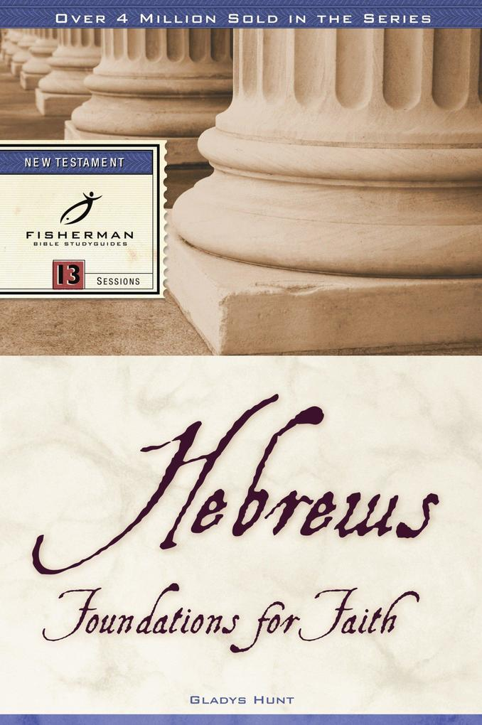 Hebrews: Foundations for Faith als Taschenbuch