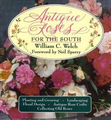 Antique Roses for the South als Buch (gebunden)